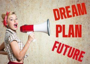 dream plan, future, woman with megaphone