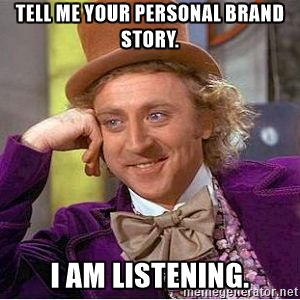 willy wonka personal brand meme
