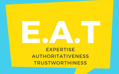 Why is Expertise, Authoritativeness & Trustworthiness (EAT) Important for SEO?