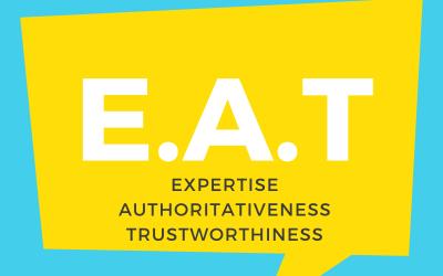 Why is Expertise, Authoritativeness & Trustworthiness (EAT) Important for SEO?