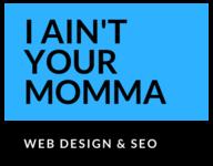 Santa Monica Web Design and SEO company logo I Ain't Your Momma